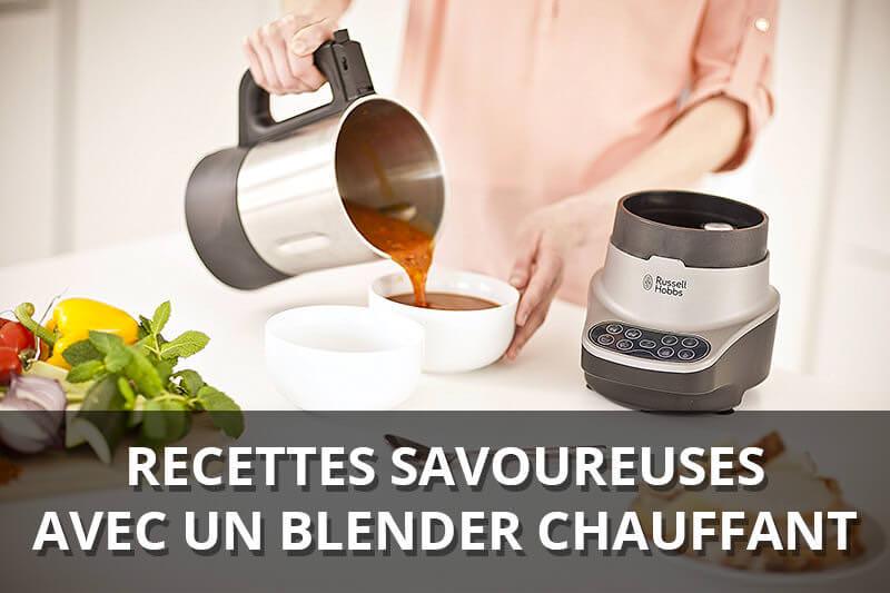 recettes blender chauffants